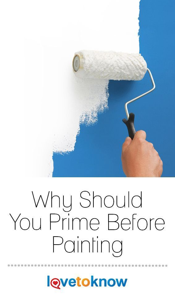 Why Should You Prime Before Painting Lovetoknow Wall Primer Priming Walls Painting Bathroom Walls