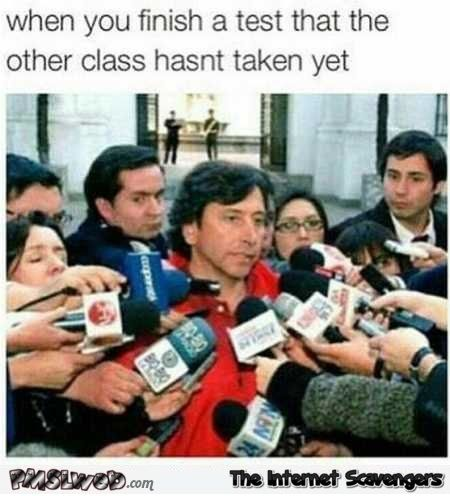 When you finish a test that the other class has not taken yet funny meme
