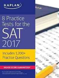 8 Practice Tests for the SAT 2017: 1200+ SAT Practice Questions: 1500+ SAT Practice Questions (Kaplan Test Prep) Paperback ? 27 May 2016