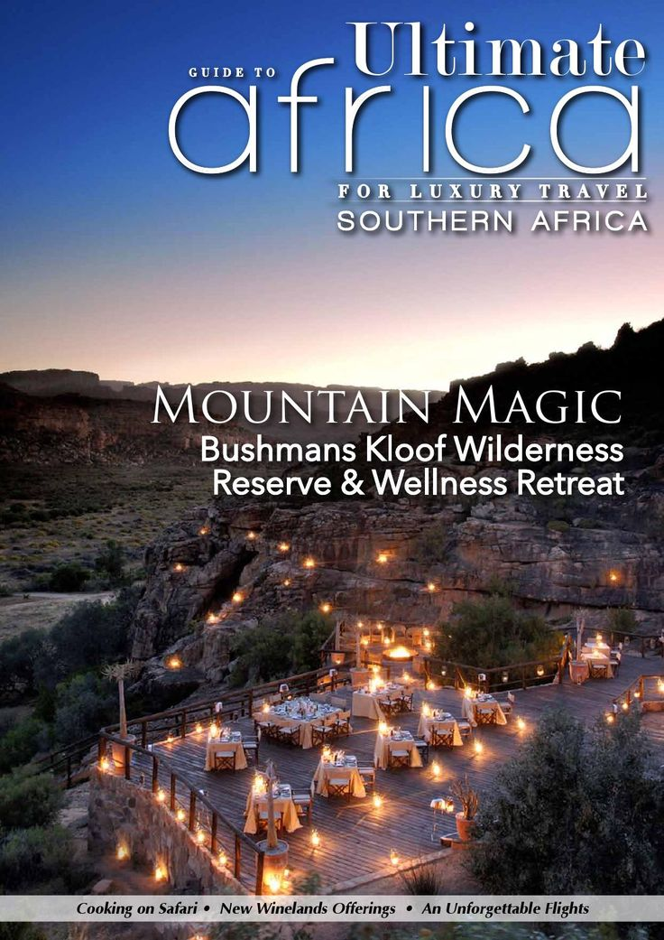 Ultimate Guide to Africa January 2015    In this issue:  Cederberg Luxury Zanzibar's Ultimate Hideaway Award-winning Chenin Blanc Kleine Zalze's Cellar Selection Read Accommodation Guide South Africa