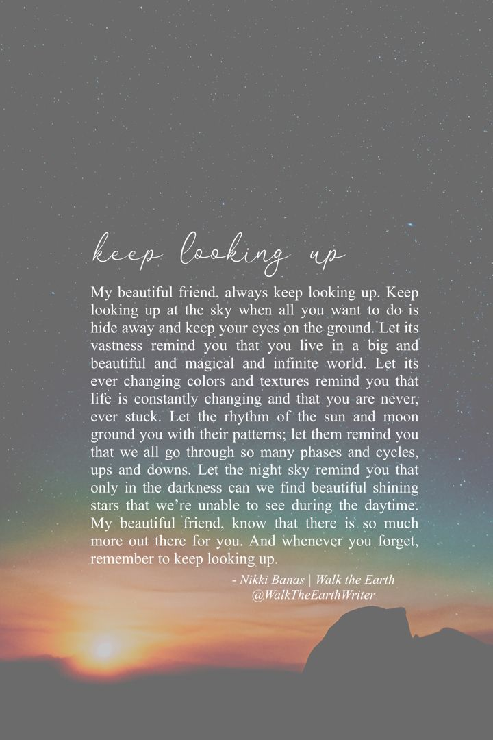 Keep Looking Up Quotes Inspiring Encouraging Words About Magic Self Love Beautiful Words Look Up Quotes Soul Love Quotes Up Quotes