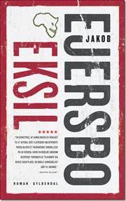 Eksil af Jakob Ejersbo, ISBN 9788702135398