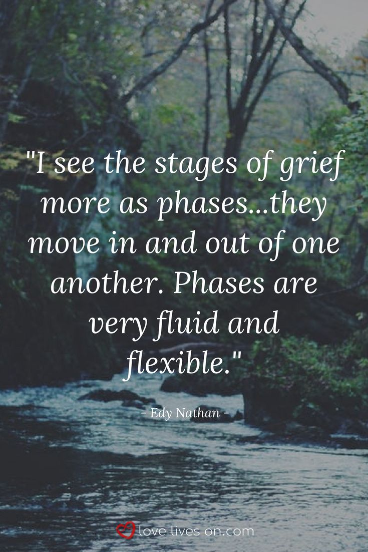 "I've moved in and out of the five  ""stages of grief"" for 74 weeks (today).  In fact, I've experienced more than one stage at the same time.  GRIEF is not simple."