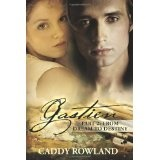 Gastien Part 2: From Dream to Destiny (The Gastien Series) (Paperback)By Caddy Rowland