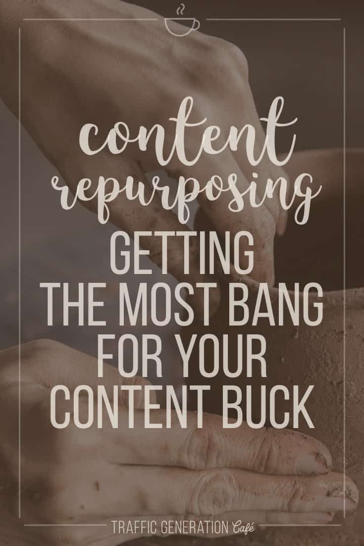 """Don't just repurpose your content. REIMAGINE it."""