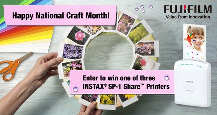 "Check out the INSTAX® ""#NationalCraftMonth #Sweepstakes for a chance to win an INSTAX #SP-1 Share printer."