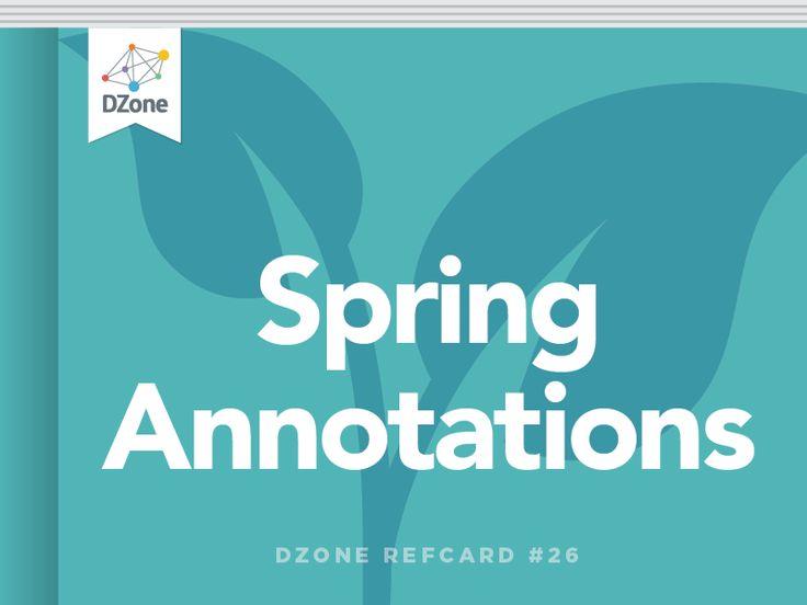 Spring Annotations - DZone - Refcardz
