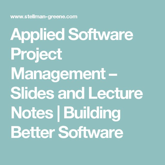 Applied Software Project Management Slides And Lecture Notes