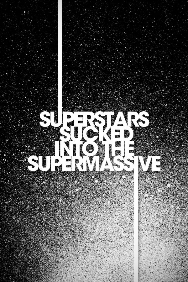 Superstars Inspired by the song Supermassive Black Hole from Muse by…