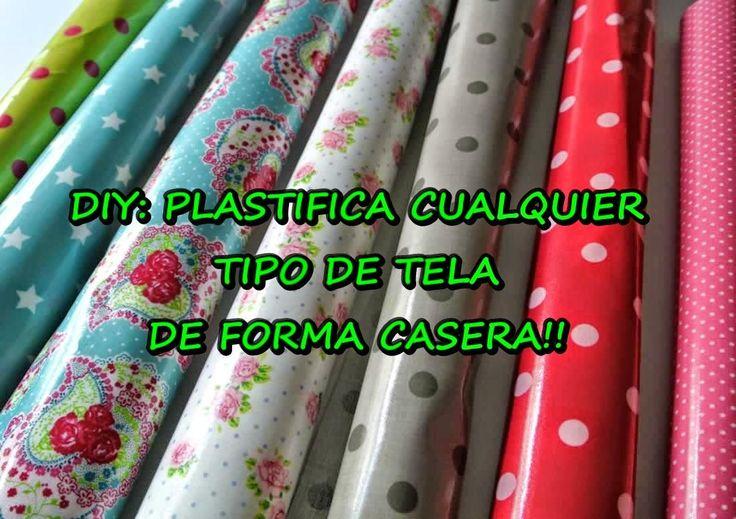 DIY: Plastifica cualquier tipo de tela de forma casera                                                                                                                                                     Más