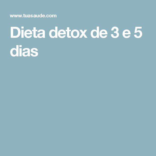 Dieta detox de 3 e 5 dias