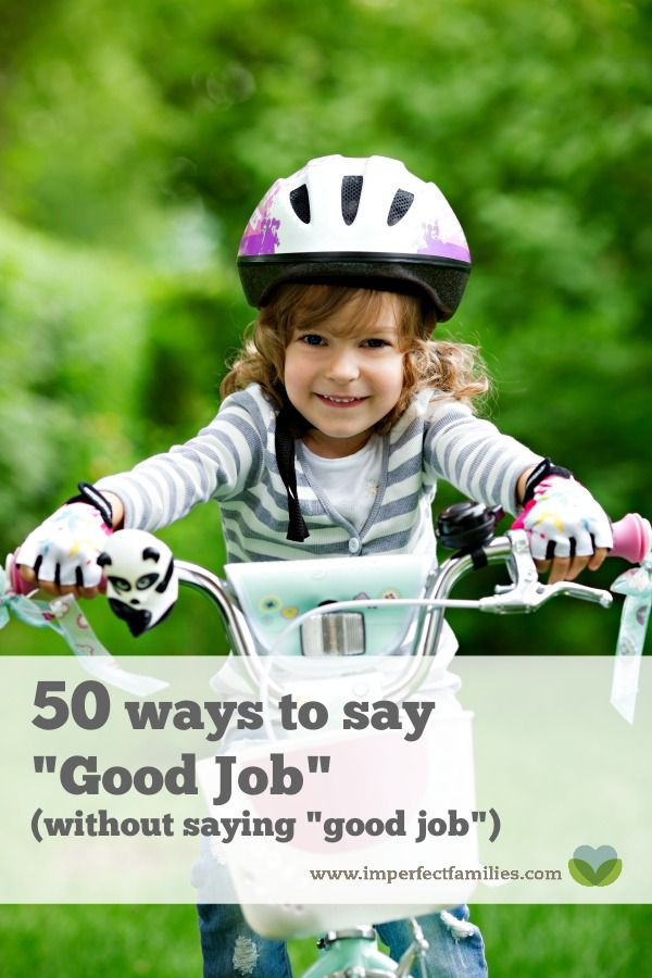"""Believe it or not, saying """"good job"""" does not actually build your child's self-esteem. Try these phrases instead of saying """"good job"""""""