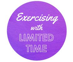 Exercising with Limited Time