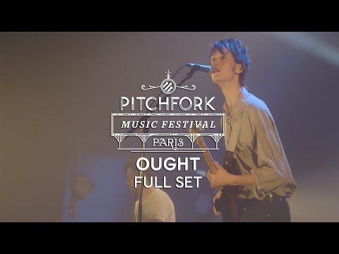 Ought | Full Set | Pitchfork Music Festival Paris 2014 | PitchforkTV - YouTube
