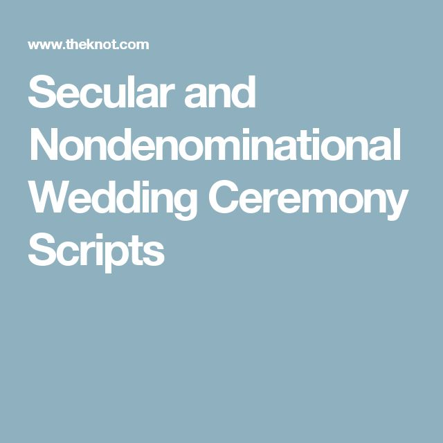 Secular and Nondenominational Wedding Ceremony Scripts