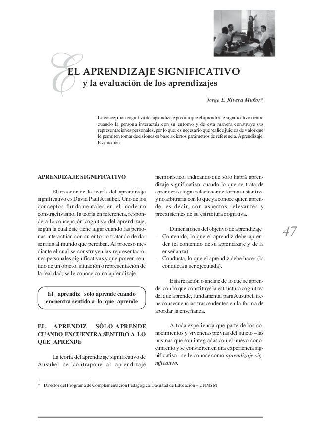 47 EL APRENDIZAJE SIGNIFICATIVO Y LA EVALUACIÓN DE LOS APRENDIZAJES EEL APRENDIZAJE SIGNIFICATIVO y la evaluación de los a...