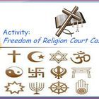 3.99 Freedom of Religion Court Cases This is an engaging activity to discuss nine important Supreme Court decisions regarding freedom of religion and the first amendment. The class wil...