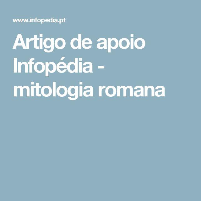 Artigo de apoio Infopédia - mitologia romana
