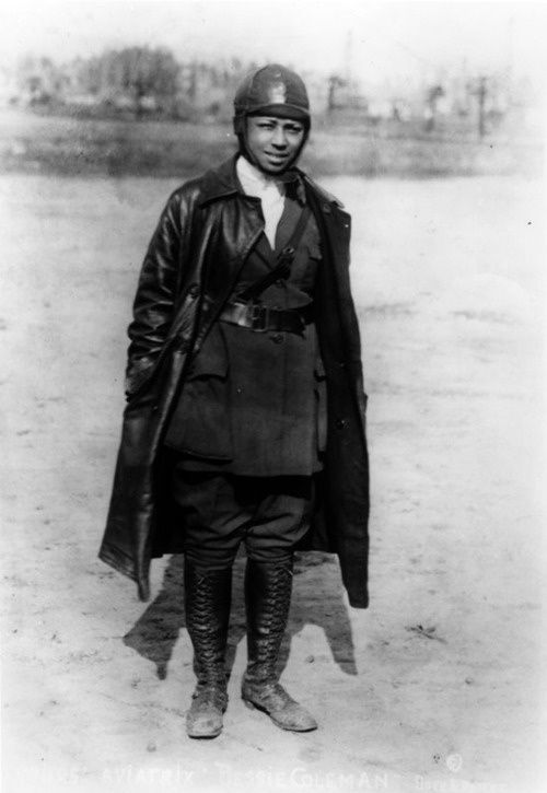Bessie Coleman (1892-1926) was the first African American woman to earn an aviator's license.  Unable to find anyone willing to train a black woman to fly in the US, Bessie learned French so that she could learn to fly in France.  She was the first American of any race or gender to earn an international pilot's license.  Bessie died at age 34 during a test flight for an exhibition in Jacksonville, Florida.
