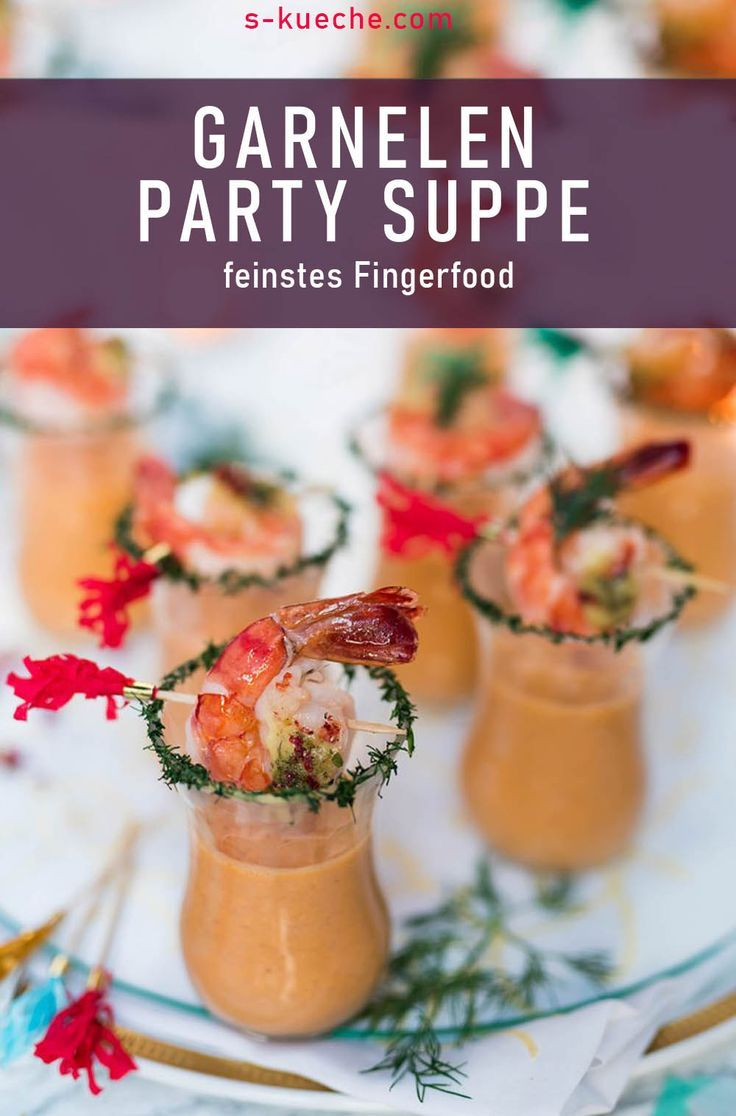 Prawn party soup in a glass – finger food at its finest