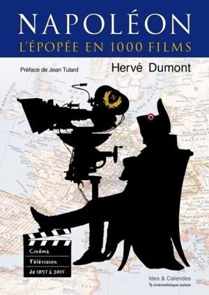 Napoléon – L'épopée en 1000 films: codes pour une mythologie cinématographique