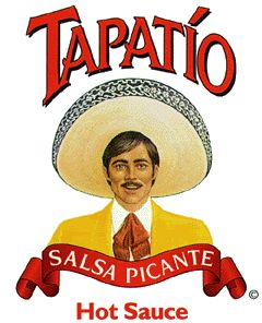 """Tapatio My favorite! Here at Home We use it everyday, Im' impressed by it's Quality it still tastes the same from Day one I tried  it Long time ago... used The Name """"El Cuervo"""""""