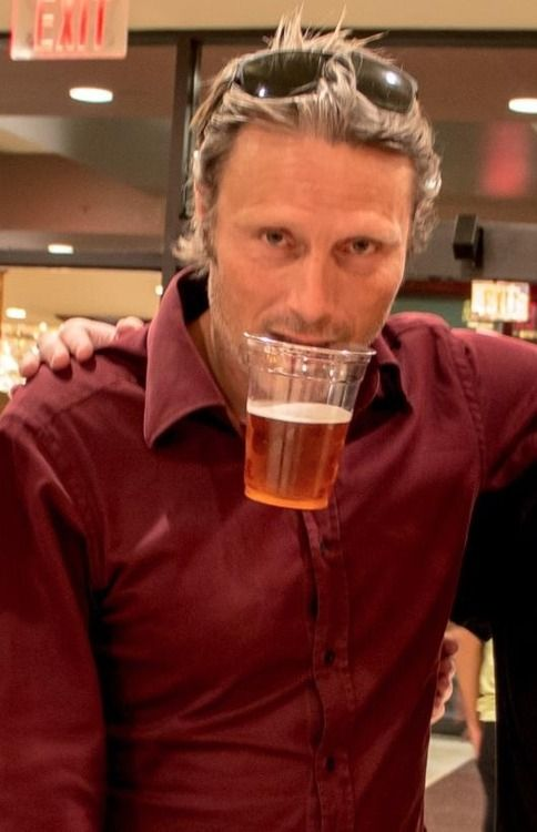mads mikkelsen I want to saunter up to him, take that cup out of his mouth, down the beer, turn around and saunter away