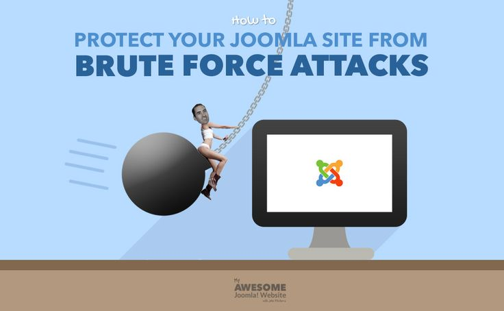 How to protect your Joomla website from Brute Force attacks