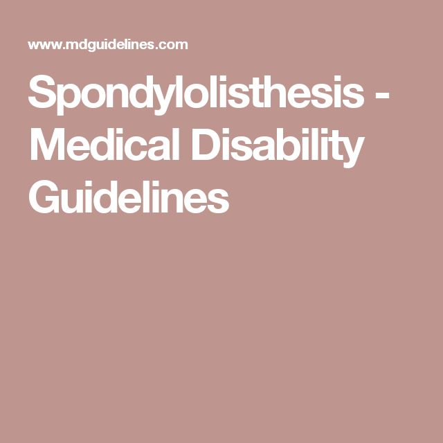 Spondylolisthesis - Medical Disability Guidelines
