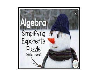 Algebra Puzzle - Simplifying Exponents - Winter Theme