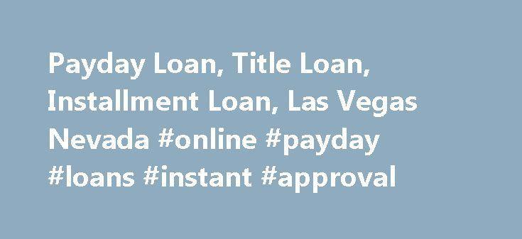 Nice Credit Processing: Payday Loan, Title Loan, Installment Loan, Las Vegas Nevada #online #payday #loa...  Loan