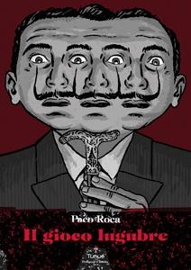 Paco Roca torna in libreria con un graphic novel che gioca con il mito di Salvador Dalì e le suggestioni oniriche e bizzarre dell'arte surrealista