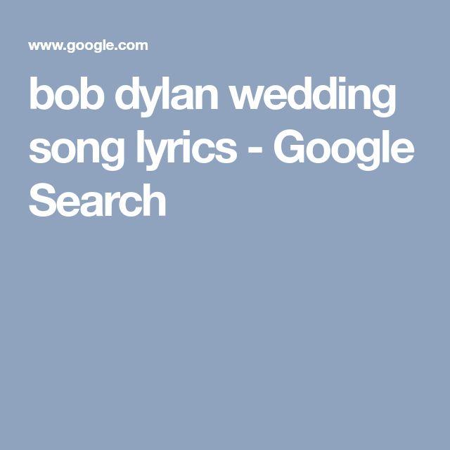 Bob Dylan Wedding Song Lyrics