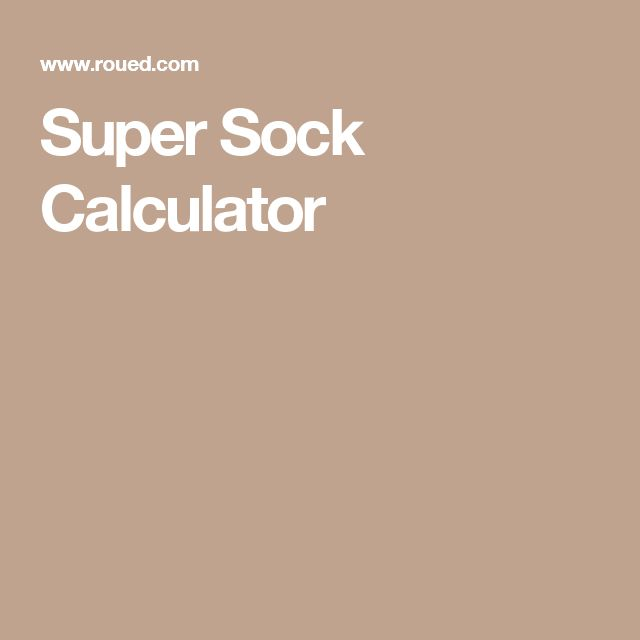 Super Sock Calculator