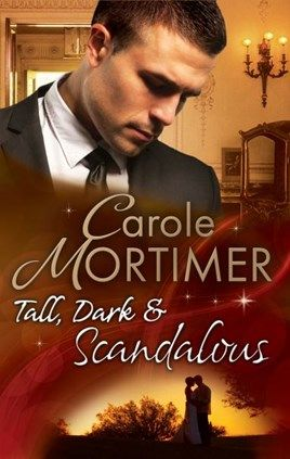 Tall, Dark & Scandalous ebook mills and boon uk