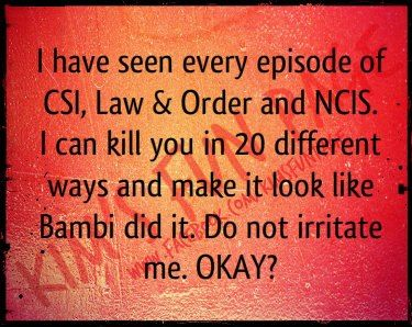 Hahahah! Not Law and order, but NCIS LA, Castle, Hawaii 5-0... :)