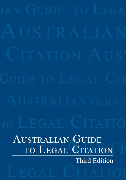Australian Guide to Legal Citation (AGLC) 3rd edition