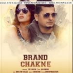 Brand Chakne Is A Album.It Contains 1 Tracks Sung By Jyot S. Badyal.Below Are The Tracks Of Brand Chakne Album By Their Singer Name Respectively.