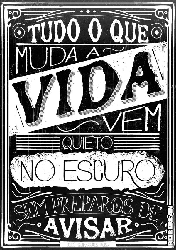 Guimarães Rosa Quote by Roberlan Borges, via Behance