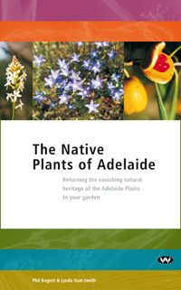 Australian native plants have been a popular option for gardeners for many years. Locally indigenous natives are the plants that evolved to grow naturally in a particular area. In the case of the Adelaide metropolitan area, these plants remain almost unknown by the general public,   This pocket-sized guide aims to bring Adelaide's very beautiful - but now largely forgotten - indigenous flora back into the spotlight for nature enthusiasts and home gardeners alike.