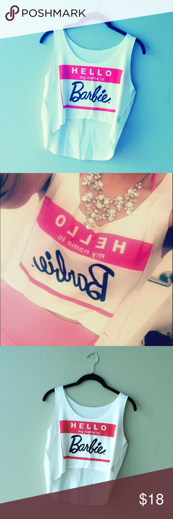 Barbie Crop Top Super cute with a great fit, one size! Hello my name is Barbie Crop top #crop #fashion #barbie #love #style #croptop #womansclothing #os #osfm #croptops #cute #girly Tops Crop Tops
