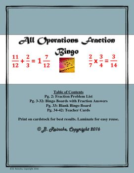 Save your time writing out bingo boards. This document contains 30 pre-made bingo boards to make an engaging, fun activity out of adding, subtracting, multiplying, and dividing fractions. There are 36 fractions problems (9 with each operation). The problems are listed on the preview document.