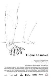 Laranja Psicodélica Filmes: O que se move - 2013