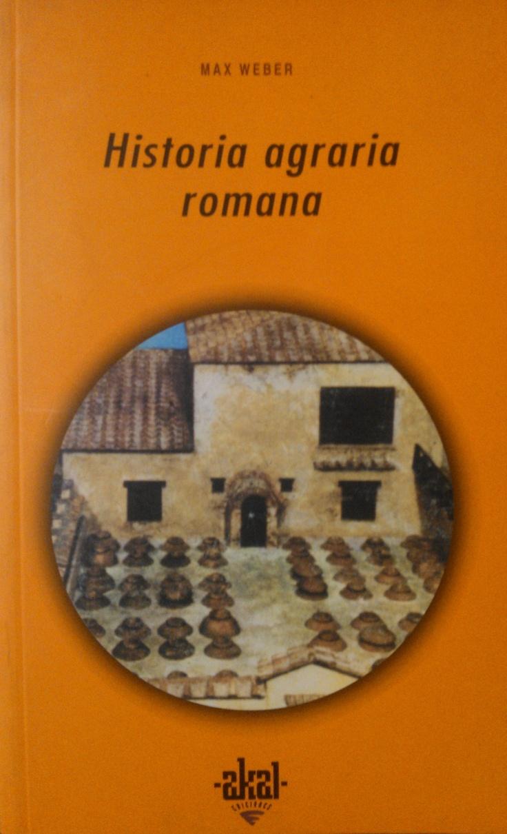 Max Weber - Historia agraria romana. #lagalatea