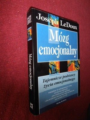 MÓZG EMOCJONALNY Joseph LeDoux