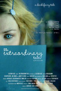 The Extraordinary Tale (2013) Poster