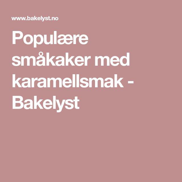 Populære småkaker med karamellsmak - Bakelyst