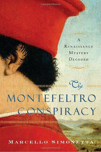 The Montefeltro Conspiracy: Federico and Pope Sixtus IV, more than a historical novel