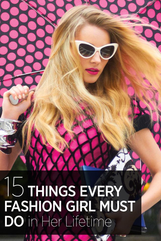 From shopping excursions to iconic designer splurges, the things every fashion girl must put on her bucket list. See the full list here.