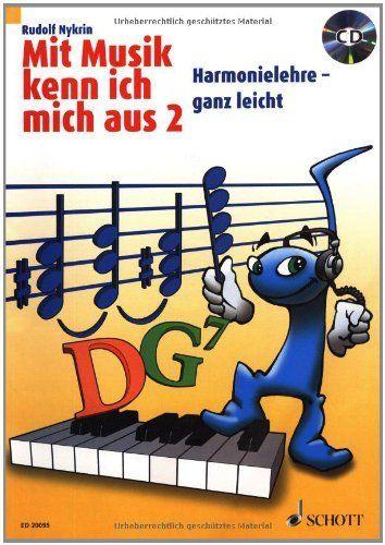 Mit Musik kenn ich mich aus: Harmonielehre - ganz leicht. Band 2. Ausgabe mit CD.: Harmonielehre - ganz leicht. Mit CD von Rudolf Nykrin, http://www.amazon.de/dp/3795705800/ref=cm_sw_r_pi_dp_YYu3sb1SS7GVE